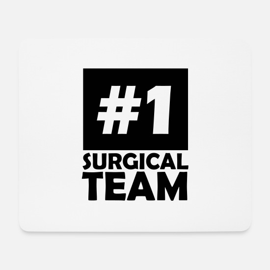Surgeon Mouse Pads - number one surgical team - Mouse Pad white