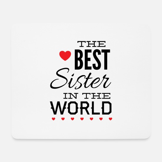 Birthday Mouse Pads - Best sister sibling shirt gift - Mouse Pad white