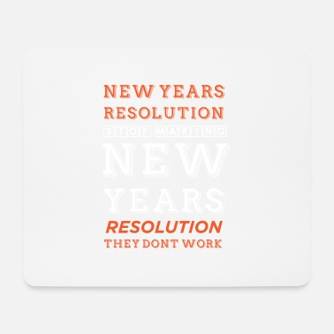 Resolution New Year Resolution - Mouse Pad