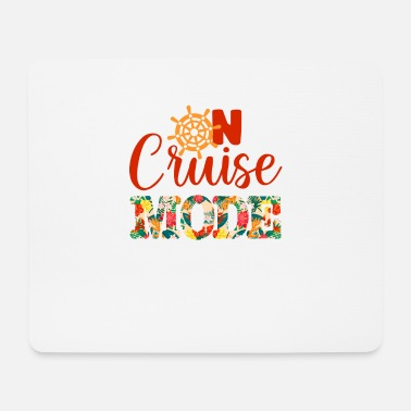 Mode On Cruise Mode - Mouse Pad