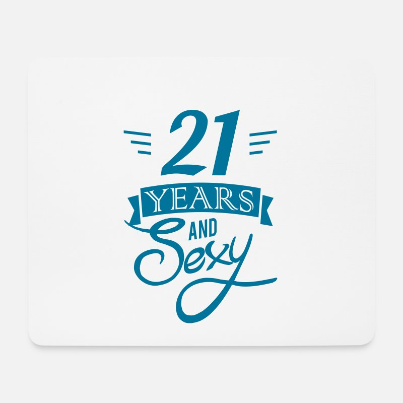 Adult Mouse pads  - 21 years and sexy - Mouse Pad white
