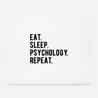 Search Psychology Psychologist: Eat, Sleep, Psychology, Rep - Mouse Pad