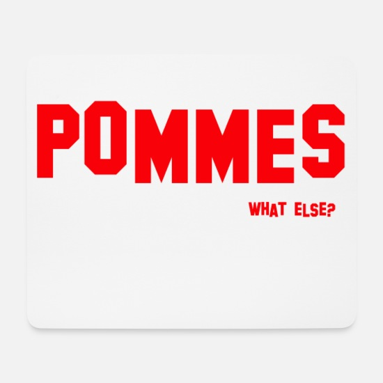 Fast Food Mouse Pads - POMMES - what else? - Mouse Pad white