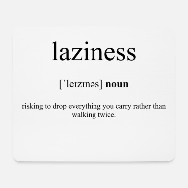 Correct Laziness Definition Dictionary - Mouse Pad