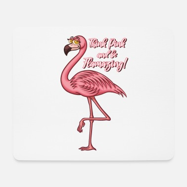 Think Pink and be Flamazing - Rosa Flamingo Spruch - Mousepad (Querformat)