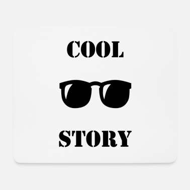 Story Cool Story - Mousepad