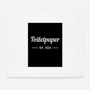 Pointing RIP Toiletpaper toilet paper Corona virus - Mouse Pad