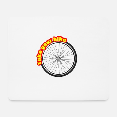 Take Take The Bike, Nimm das Rad - Mousepad (Querformat)