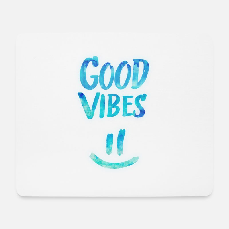 Funny Mouse pads  - Good Vibes - Funny Smiley Statement / Happy Face - Mouse Pad white