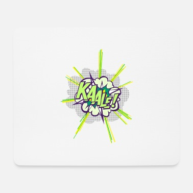 KAALE! - Mouse Pad