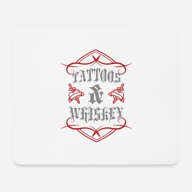 Tattoo Tattoo / Tattoos: Tattoos & Whiskey - Mouse Pad
