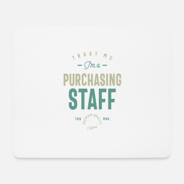 Purchase Purchasing Staff - Mouse Pad