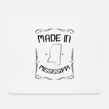 Mississippi Made in Mississippi - Mouse Pad