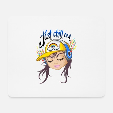 Chill Out Chill out girl - Tapis de souris