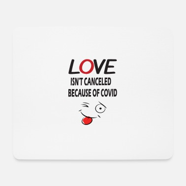 Champagne love is not canceled because of covid - Mouse Pad