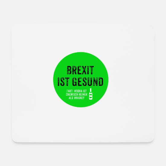 Brexit Mouse Pads - Brexit is healthy - Mouse Pad white