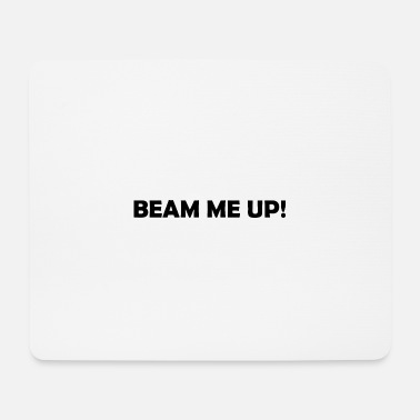 Raumschiff Beam me up - Mousepad