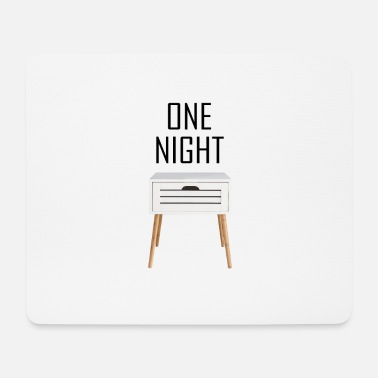 One night stand - Mouse Pad