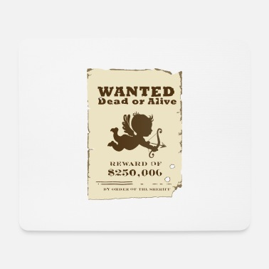 Cupid Cupid Wanted - Mousepad
