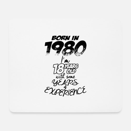1980 Mousepads  - Born in 1980 - Mousepad Weiß