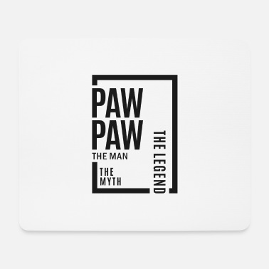 Paw Paw Paw The Legend - Mouse Pad