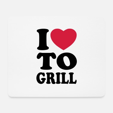 Grill Love I love to grill - Mouse Pad