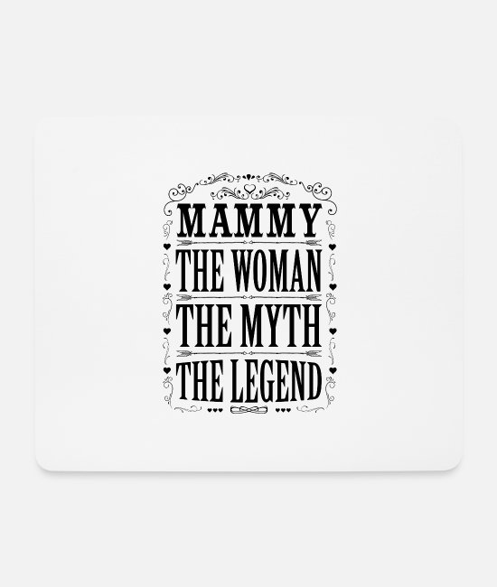 Coolest Mammy Ever Mouse Pads - Mammy The Legend... - Mouse Pad white