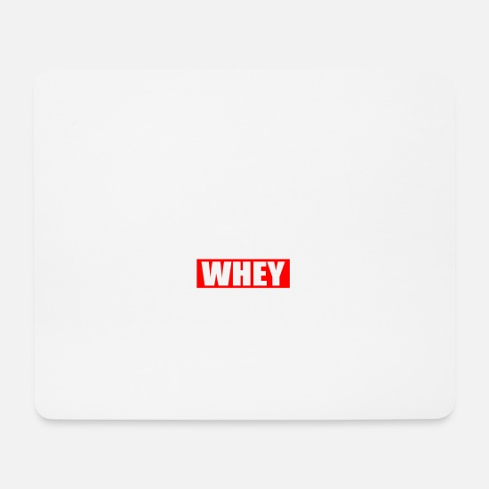 Funny Gym Mouse Pads - Funny Gym Sports Whey - Mouse Pad white
