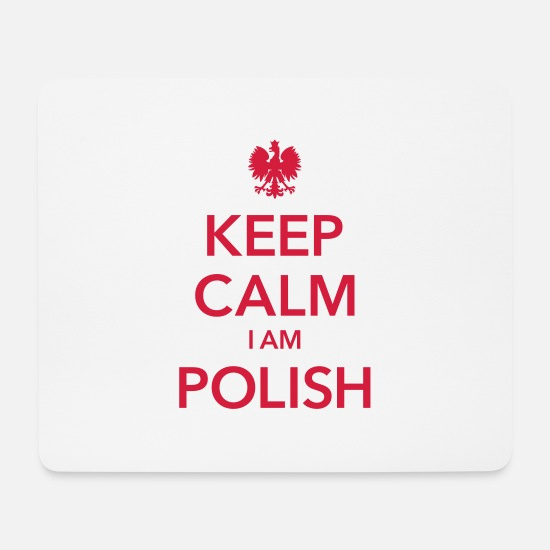 Polen Mousepads  - KEEP CALM I AM POLISH - Mousepad Weiß