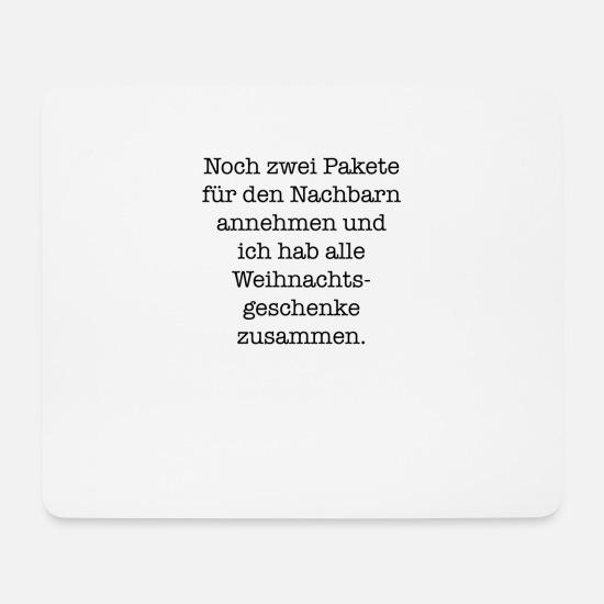 Lustiger Spruch Spruche Lustig Weihnachten Mousepad Spreadshirt
