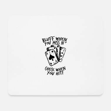 Bluff Poker - Bluff, Check, Bet - Mouse Pad