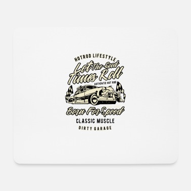 Eldorado Let The Good Times Roll born for speed - Mouse Pad