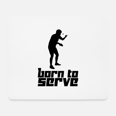 Serve Born to Serve (Vector) - Hiirimatto