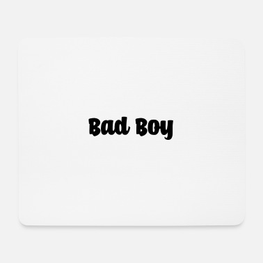 bad boy trend gift - Mouse Pad