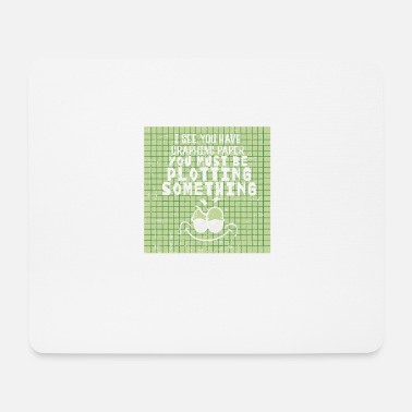 Mathematician I See You Have Graph Paper - Mouse Pad