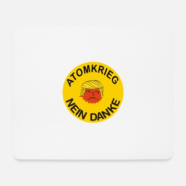 Nuclear War Nuclear War No Thanks Protest nuclear weapons peace - Mouse Pad