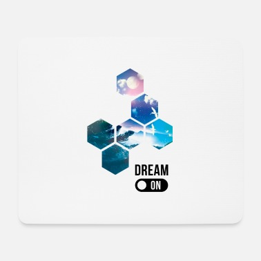 Dream Dream on - Tapis de souris