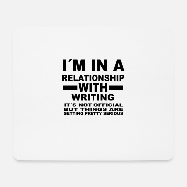 Writing relationship with WRITING - Mousepad