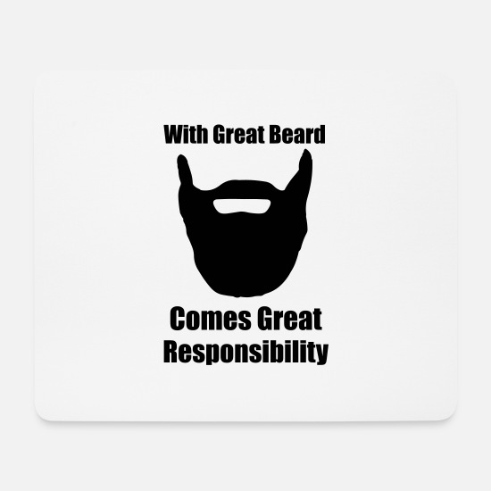 Beard Mouse Pads - With great beard comes great responsibility. - Mouse Pad white