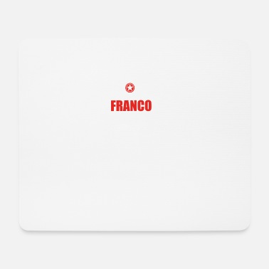 Franco Gift it sa birthday thing understand FRANCO - Mouse Pad