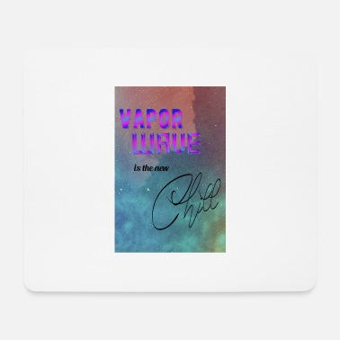 Chill Vapor Wave ist die neue Chill - Mousepad (Querformat)