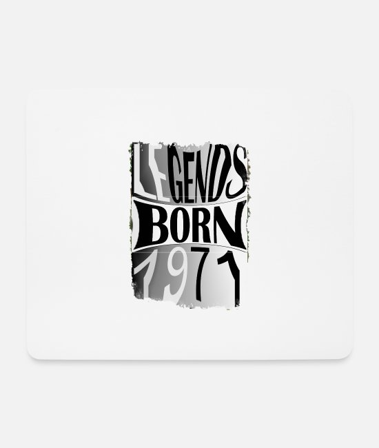 Father's Day Mouse Pads - Legends are born 1971 birth year 71 Father's Day - Mouse Pad white