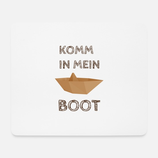 Symbol Mousepads  - Boot KOMM IN MEIN BOOT - Mousepad Weiß