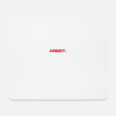 Arbeit eat sleep repeat ARBEIT - Mousepad (Querformat)