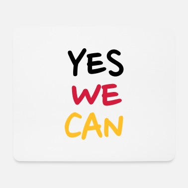 We Yes we can Deutschland - Mousepad