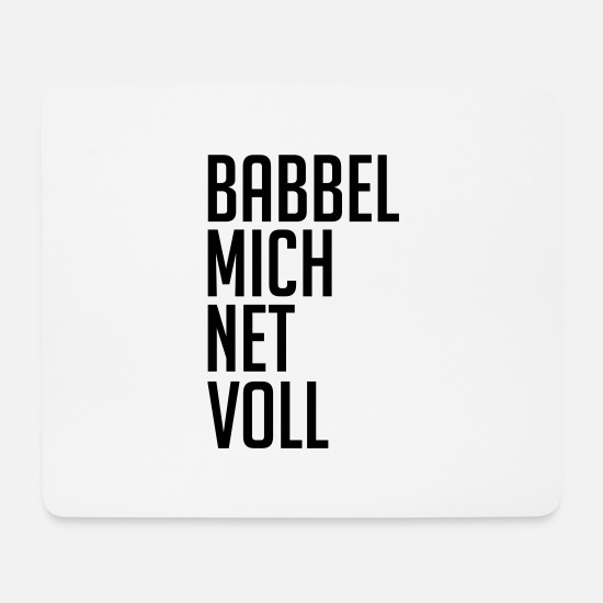 Tipple Mouse Pads - Babbel me net full - Mouse Pad white