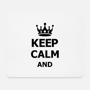 Keep Calm keep calm - Tapis de souris