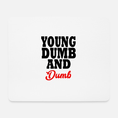 Young Money young dumb and dumb - Tappetino mouse