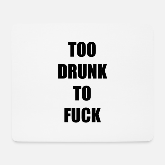 I Love Softball Mouse Pads - Too drunk to sleep together - Mouse Pad white