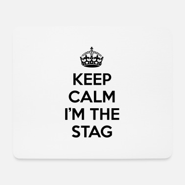 Keep Calm Stag - Mouse Pad